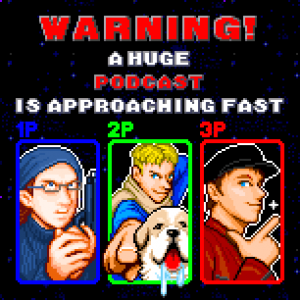 Big cover art for Warning! A Huge Podcast - Version 2